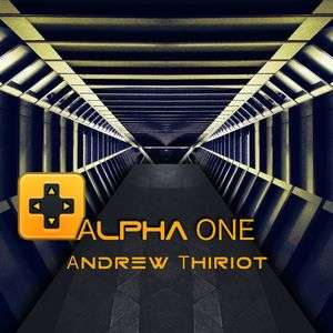 Alpha One by Andrew Thiriot, Now Add Music, Add Music to Video, Add Music To Podcasts, Audiobooks, Commercials, Films, Movies, Independent films, student films, video games
