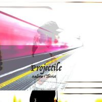 Projectile by Andrew Thiriot, Now Add Music, Music for Videos, Ads, Commercials, Films, Movies,