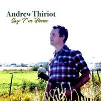 Say I'm Home by Andrew Thiriot